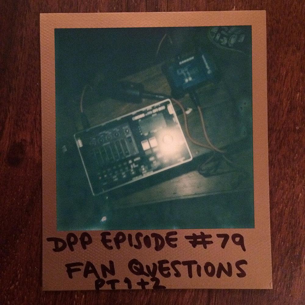 DPP 079 - Ask Pip mk3 (2/2)