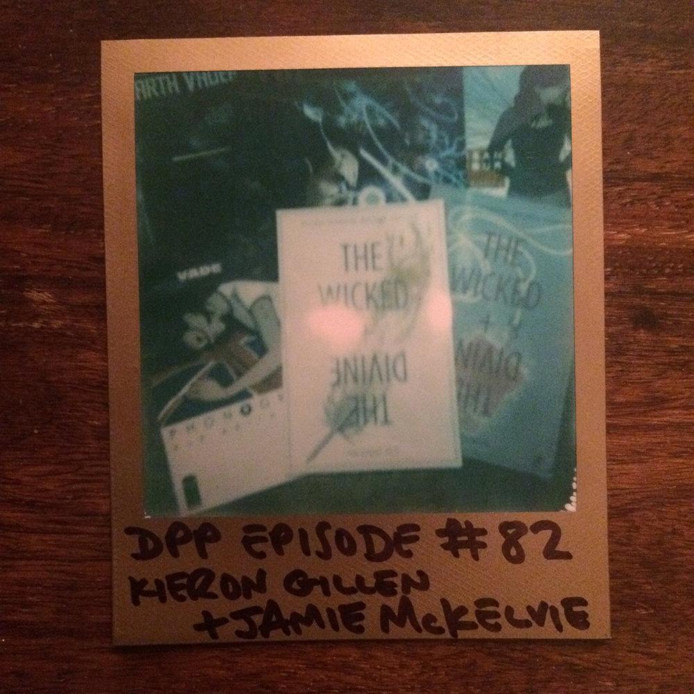 DPP 082 -Kieron Gillen & Jamie McKelvie