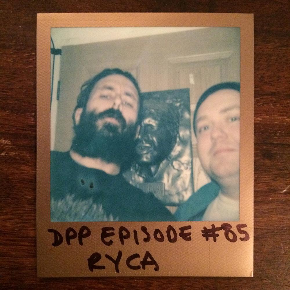 DPP 085 - Ryan Callanan aka RYCA
