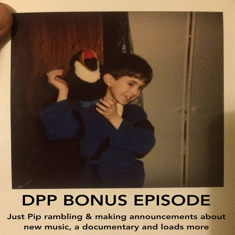 DPP 095A -  Bonus episode!