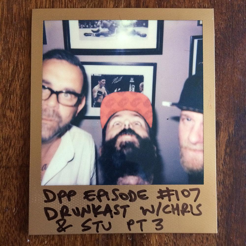 DPP 107 - DrunkCast mk4 (3/3)