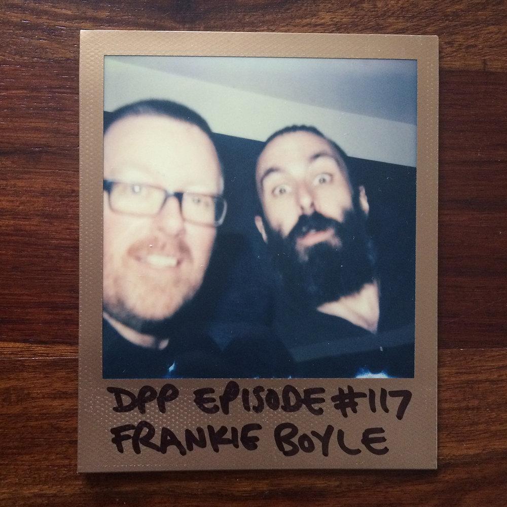 DPP 117 - Frankie Boyle
