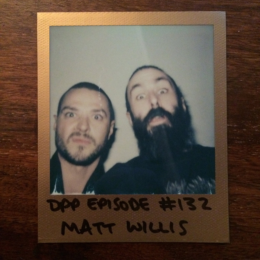 DPP 132 -  Matt Willis