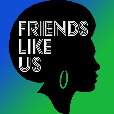 FRIENDS LIKE US.png