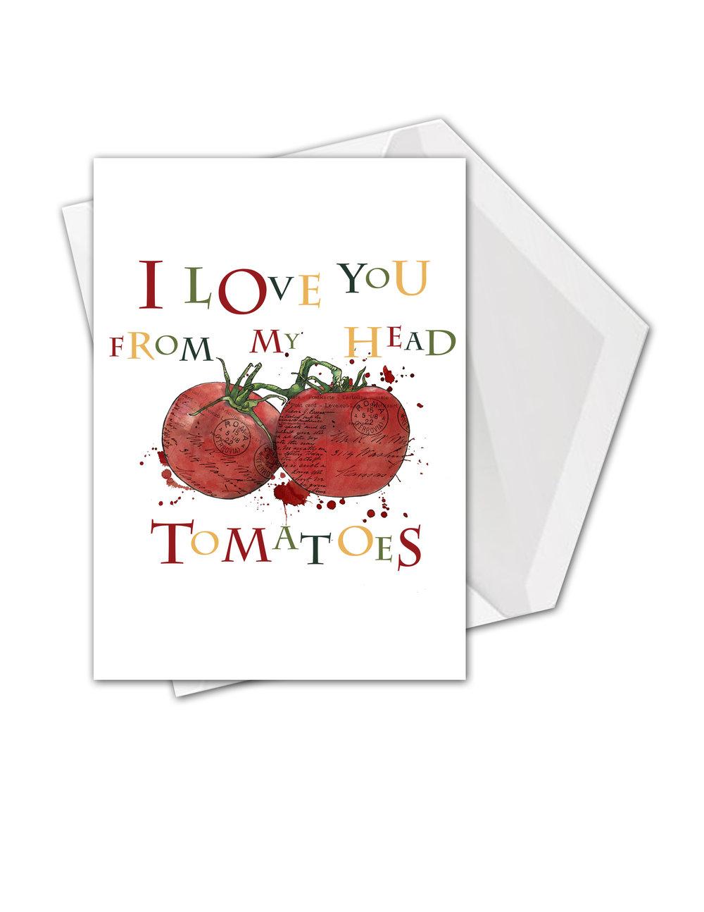CA Pun love you head tomatoes card mock.jpg