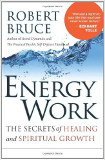 Energy Work by Robert Bruce