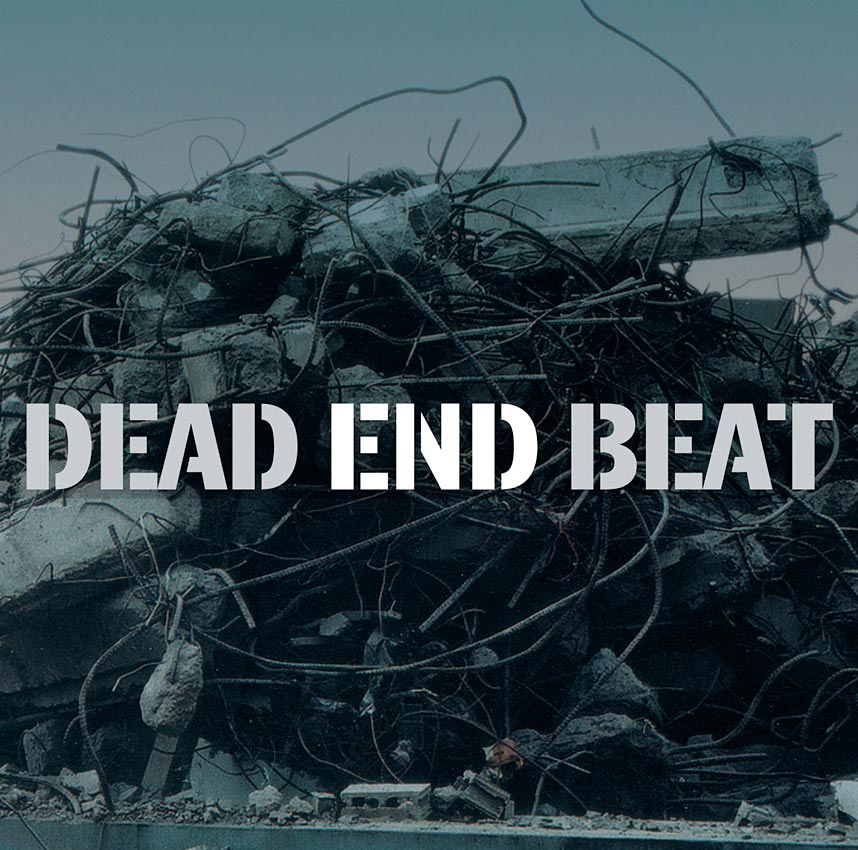DEAD END BEAT - ALBUM