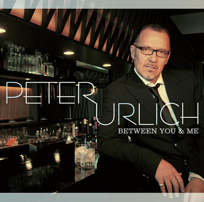 PETER URLICH - BETWEEN YOU AND ME - ALBUM