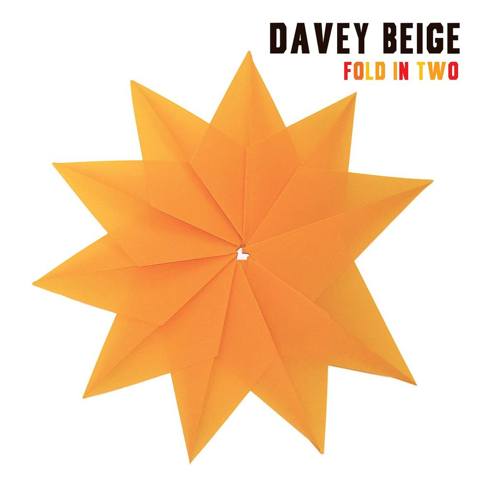 Davey Beige - Fold In Two Album