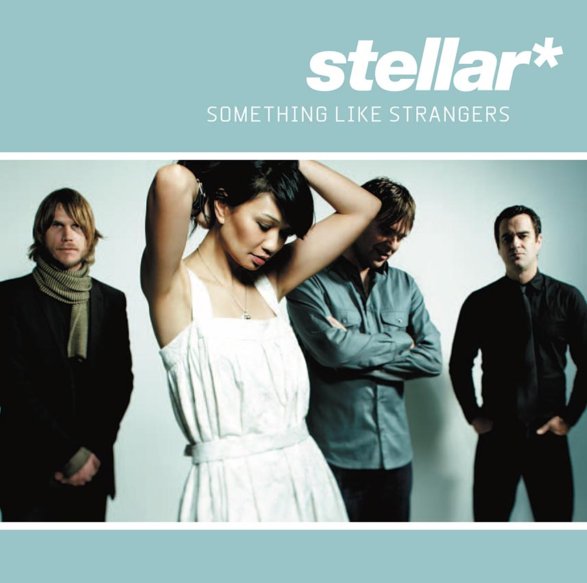 STELLAR* - SOMETHING LIKE STRANGERS - ALBUM