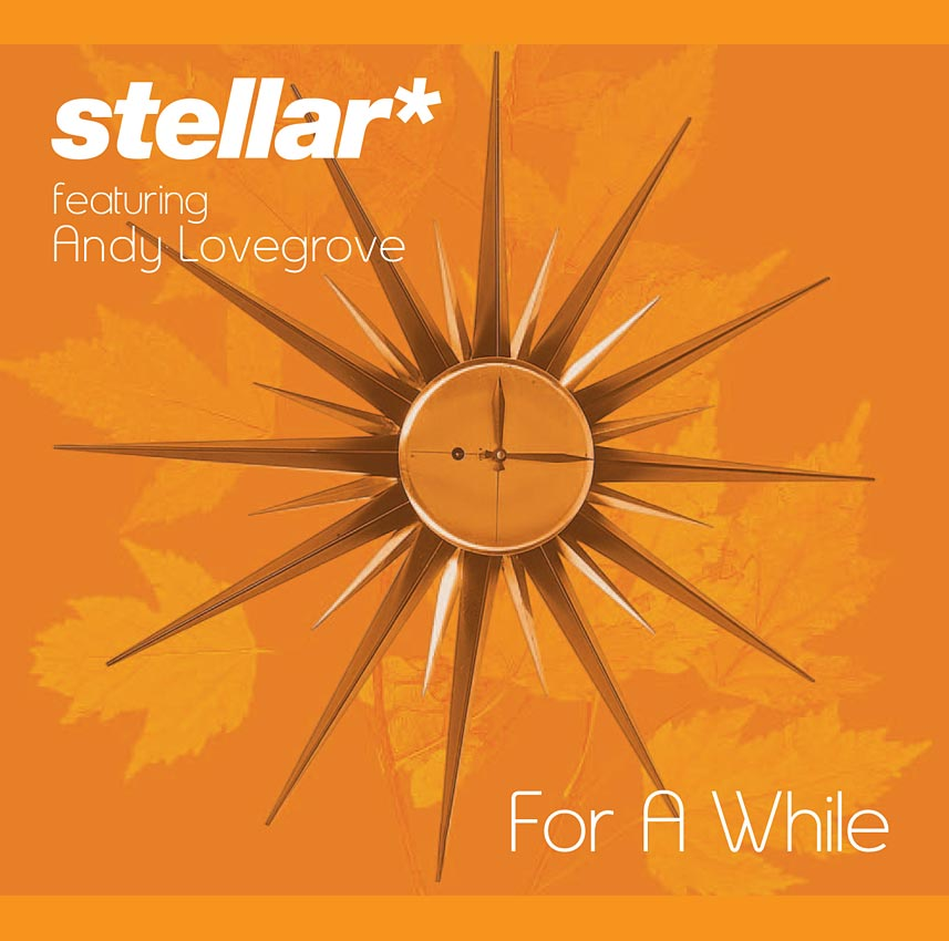 STELLAR* - FOR A WHILE - SINGLE