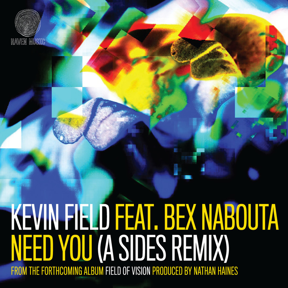 Kevin Field - Need You - Single