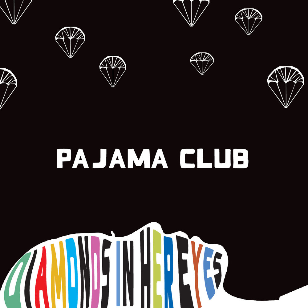 Pajama Club - Diamonds In Her Eyes/'TNT For Two - AA Single