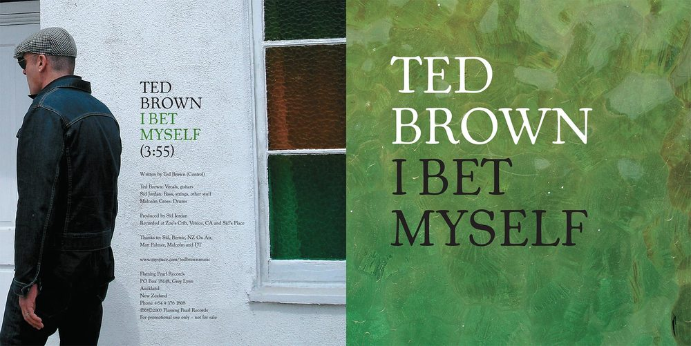 TED BROWN - I BET MYSELF - SINGLE