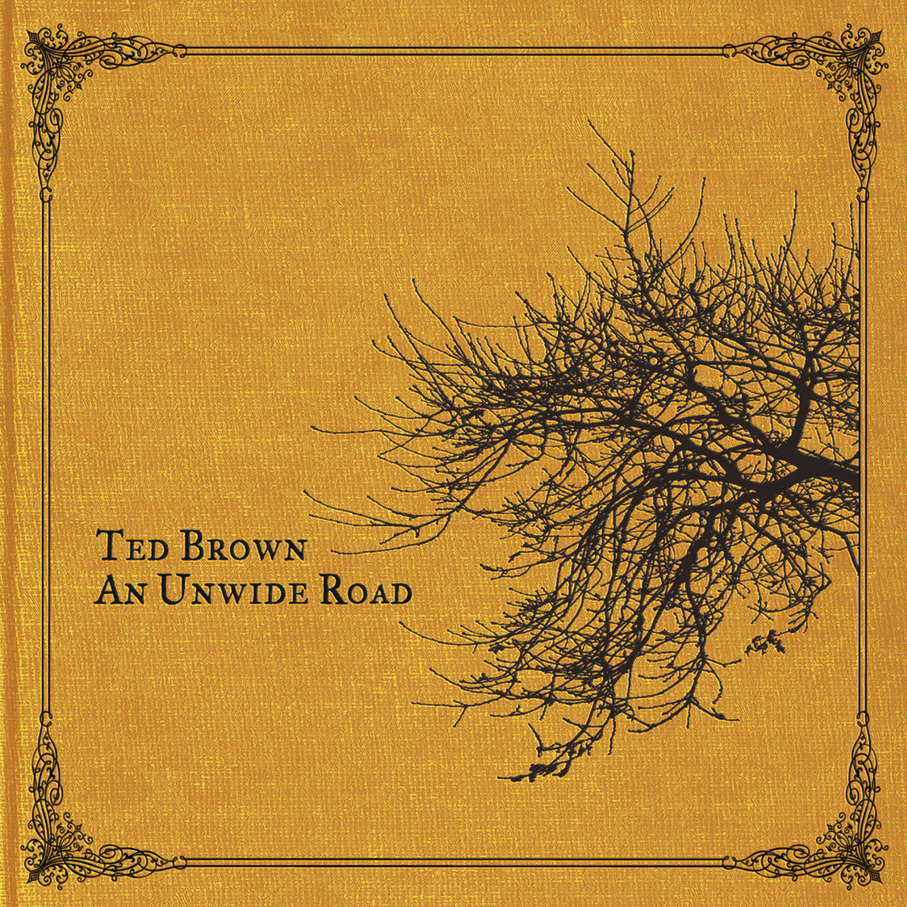 "Ted Brown ""An Unwide Road"" Album"