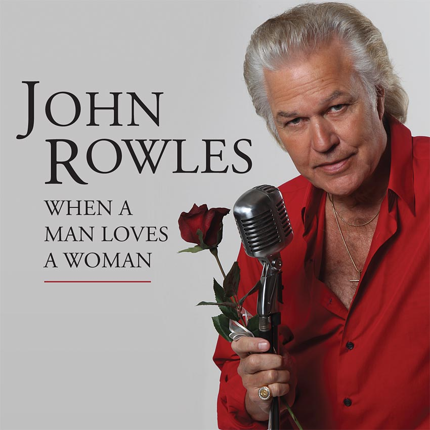 JOHN ROWLES - WHEN A MAN LOVES A WOMAN - ALBUM