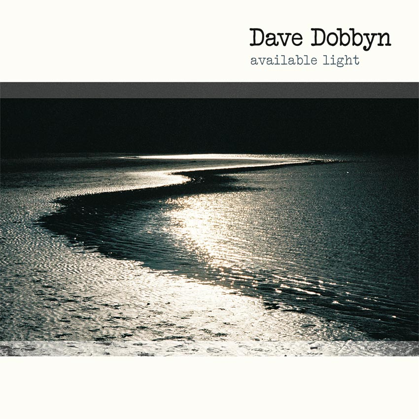 DAVE DOBBYN - AVAILABLE LIGHT - ALBUM