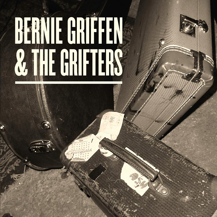 BERNIE GRIFFEN AND THE GRIFTERS - EP