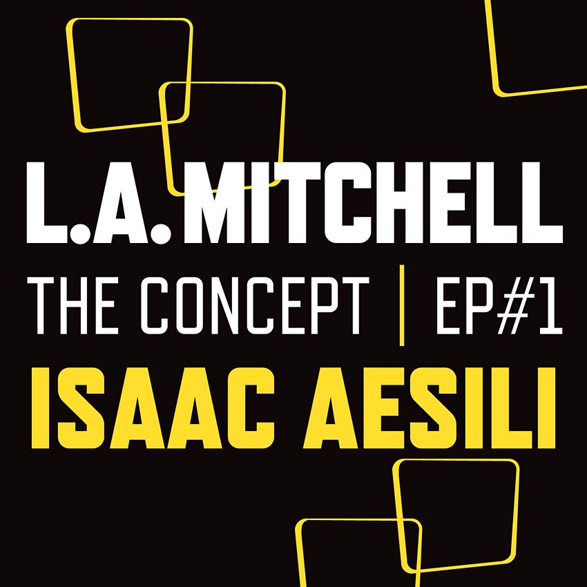 L.A. MITCHELL - THE CONCEPT EP #1 - EP
