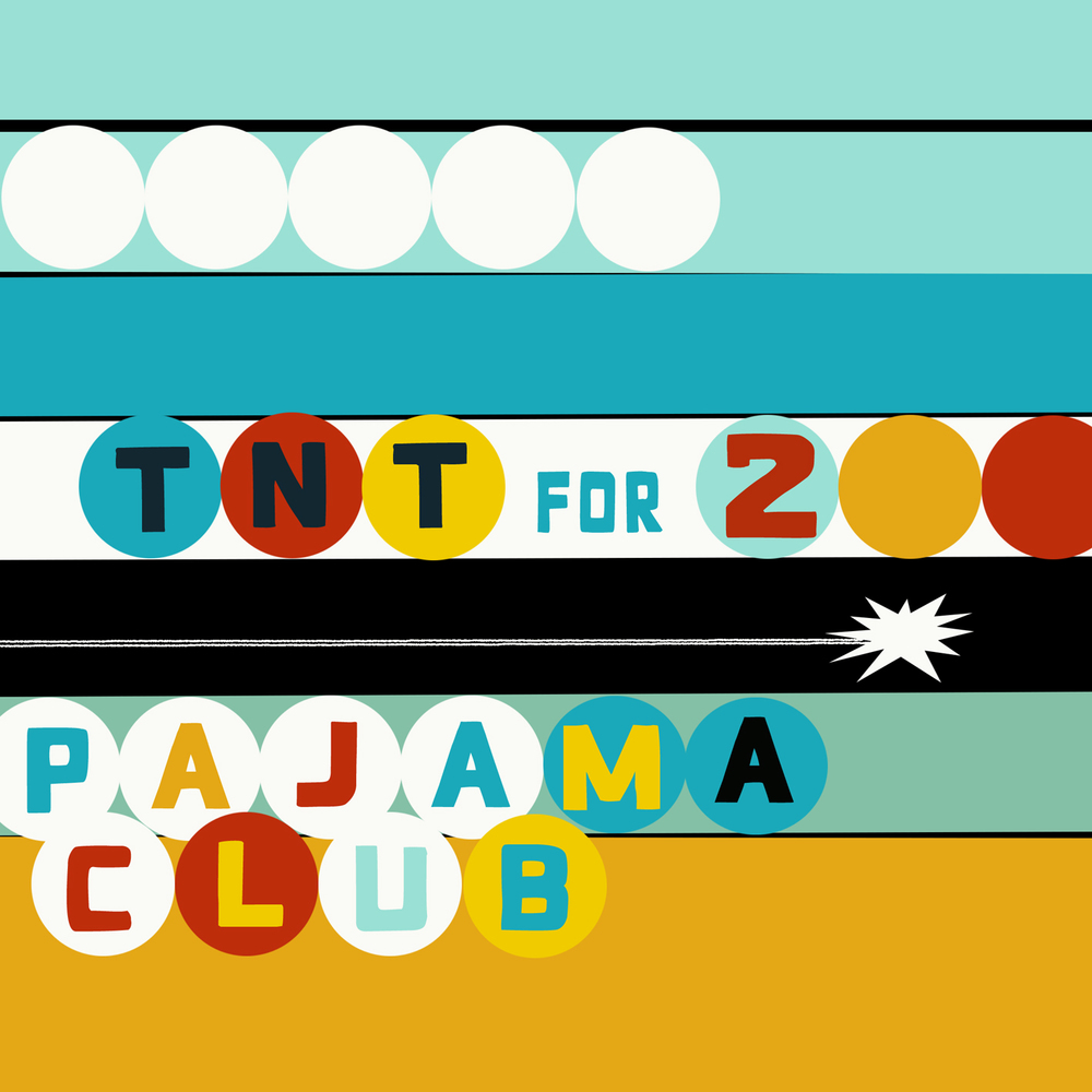 Pajama Club - Diamonds In Her Eyes/TNT For Two - AA SIngle