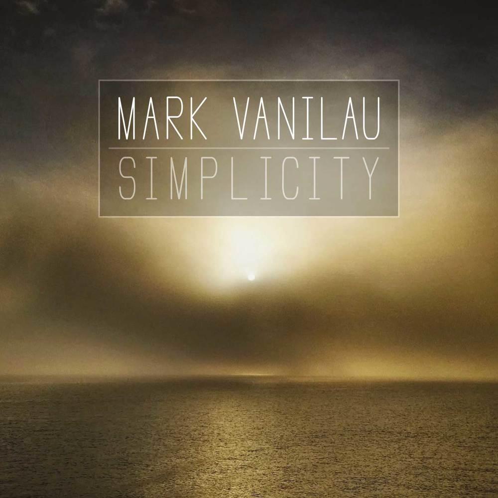 MARK VANILAU - SIMPLICITY