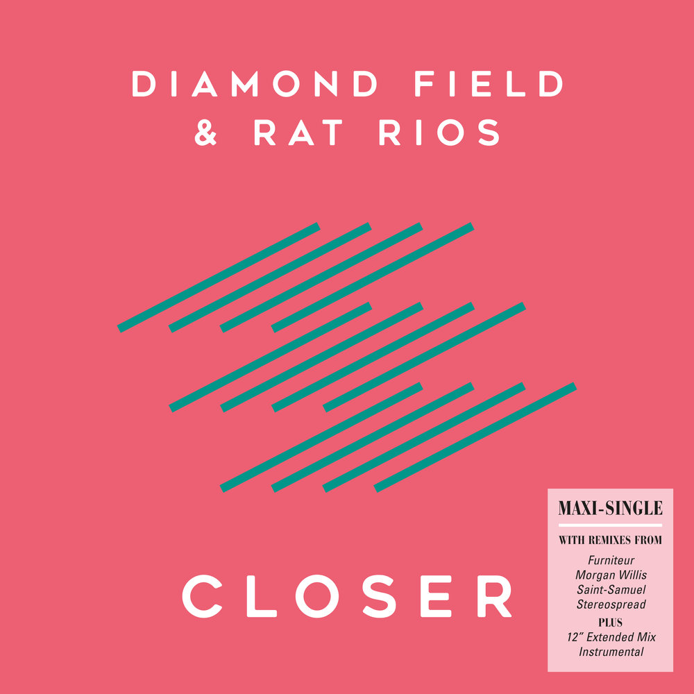 Diamond Field & Rat Rios - Closer Maxi-Single