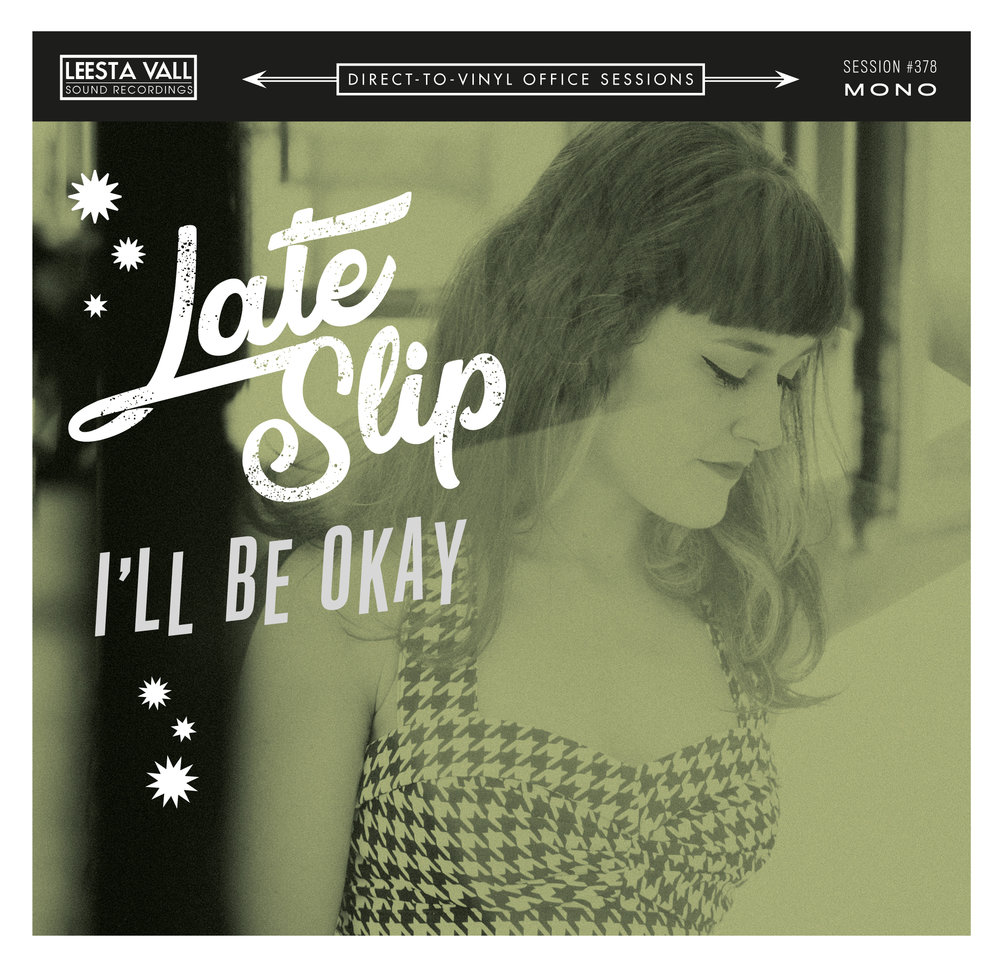 Late Slip Leesta Vall Cover I'll Be OKAY.jpg