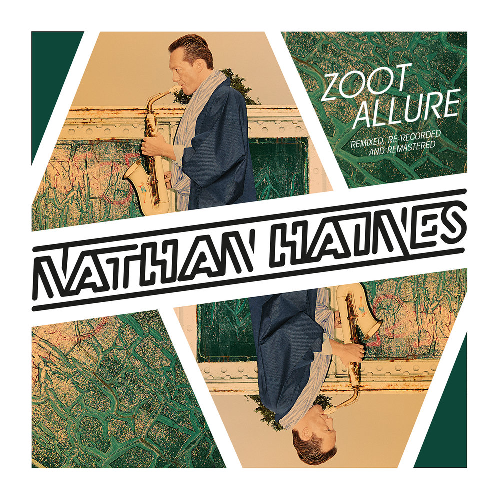 "Nathan Haines ""Zoot Allure"""