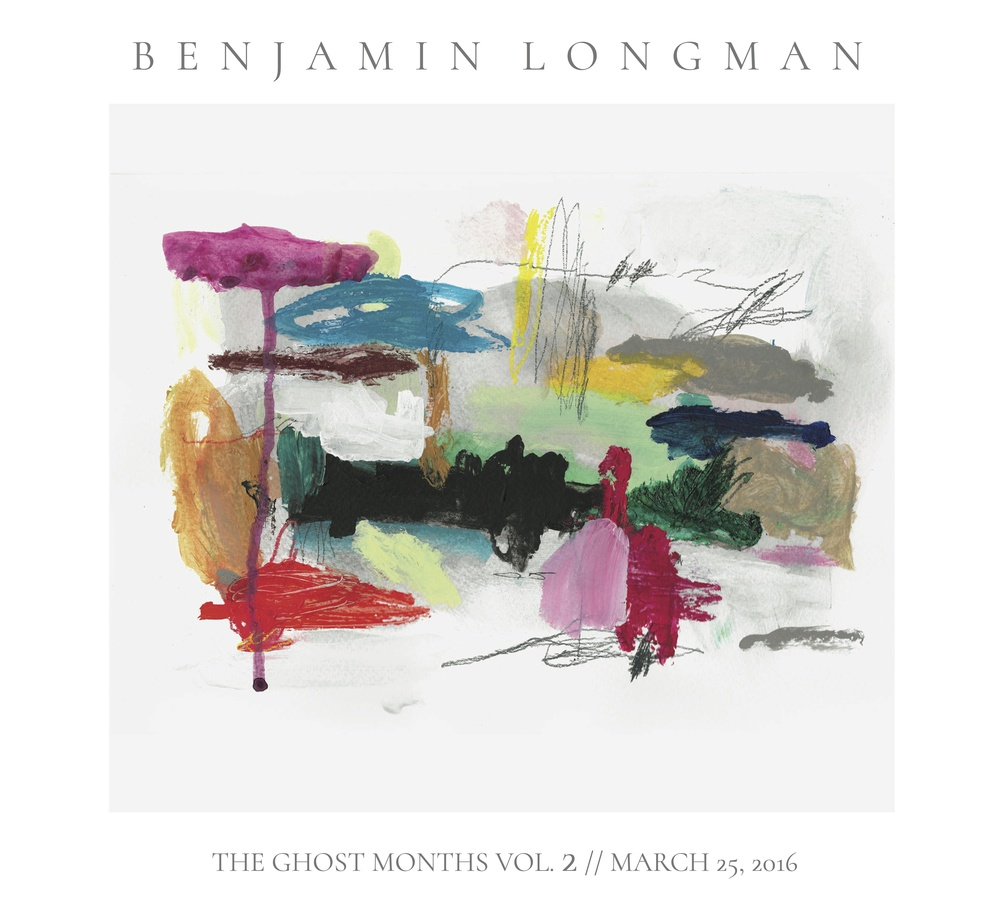 Benjamin Longman The Ghost Months Vol. 2