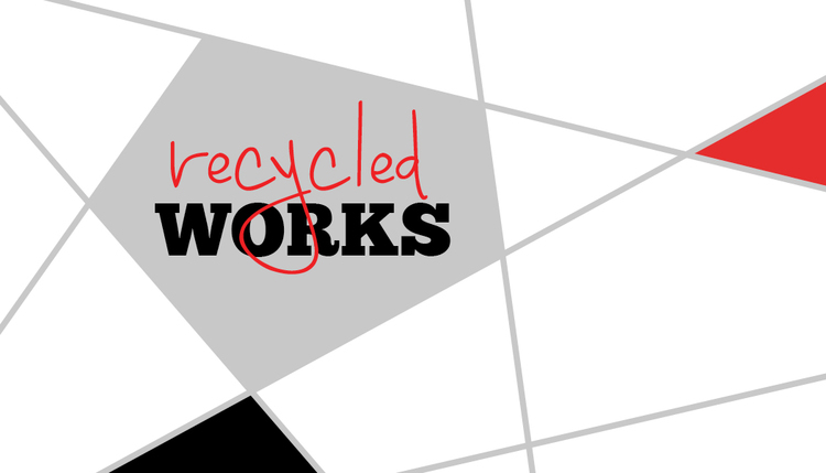Recycled Works