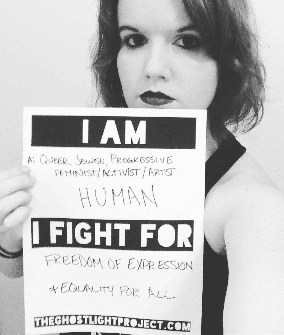 I AM a queer, Jewish, progressive feminist/activist/artist HUMAN. I FIGHT FOR freedom of expression & equality for ALL.
