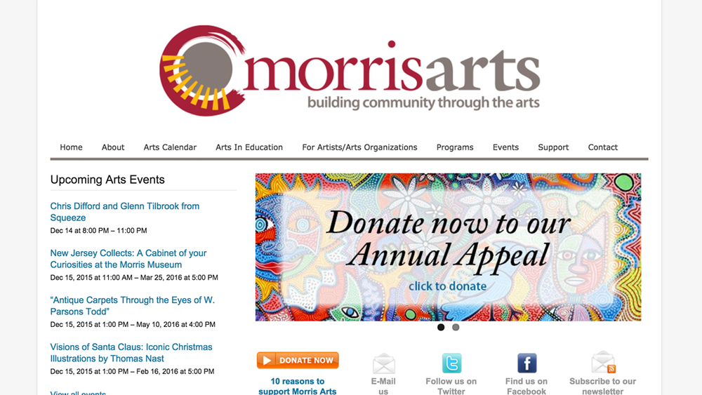 Morris Arts  (Morristown | Morris County)  Programs: Arts Everywhere | Art Galleries | Arts Scholarships | Creative Placemaking | First Night Morris County | Music Beyond Borders | 3rd Saturdays at Morris View | Artist / Student Mentoring Program