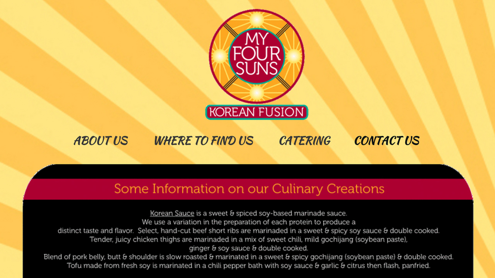 My Four Suns  (Hamilton Township, Mercer County) Korean fusion food truck. Tacos, burritos, dumplings, wings, desserts, and more. Location varies.