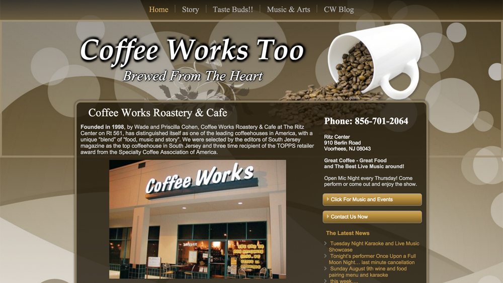 Coffee Works Too  (Voorhees, Camden County) American-style cafe.  Serves breakfast, lunch, dinner, and late night snacks. Menu items include breakfast all day, sandwiches, wraps, paninis, quesadillas, burritos, salads, gluten-free entrees, and more. Hot and cold specialty drinks. Located at Ritz Center, 910 Berlin Road.