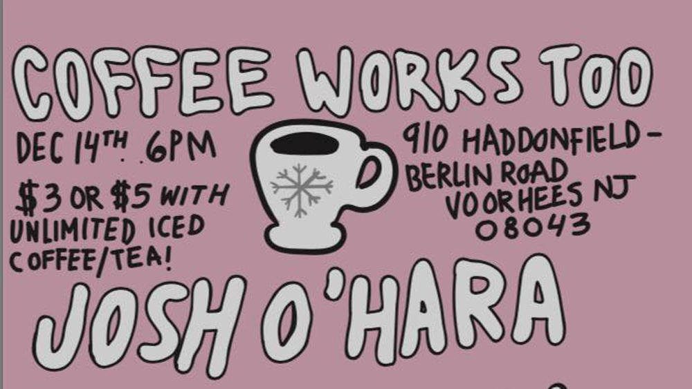 Coffee Works Acoustic Show (Dec. 14, 2016)   Singer-songwriter, indie, alternative rock, acoustic   Voorhees, NJ   Posted December 8, 2016