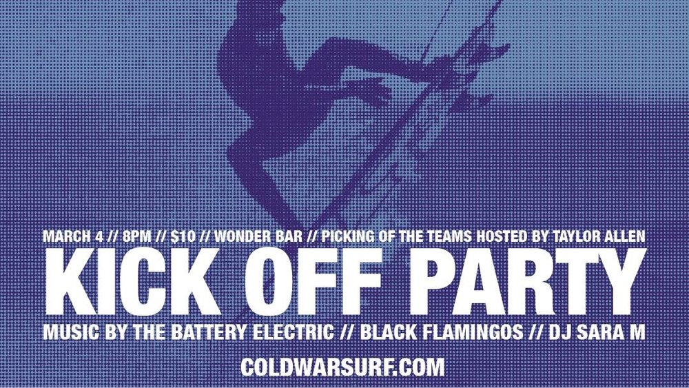 THE WONDER BAR PRESENTS: THE COLD WAR WINTER SURF COMPETITION KICK OFF PARTY FEATURING THE BATTERY ELECTRIC // BLACK FLAMINGOS // DJ SARA M (  March 4, 2017)   Surf Rock, Rock and Roll    Asbury Park, NJ   Posted Tuesday, February 28, 2017