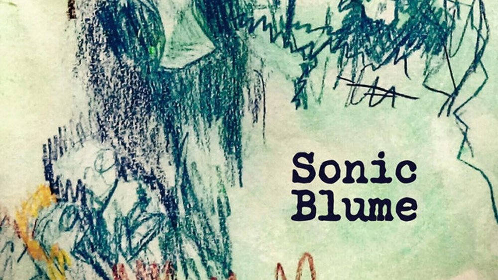 SONIC BLUME (EP REVIEW)   Indie Rock   Red Bank, NJ   Posted February 13, 2018