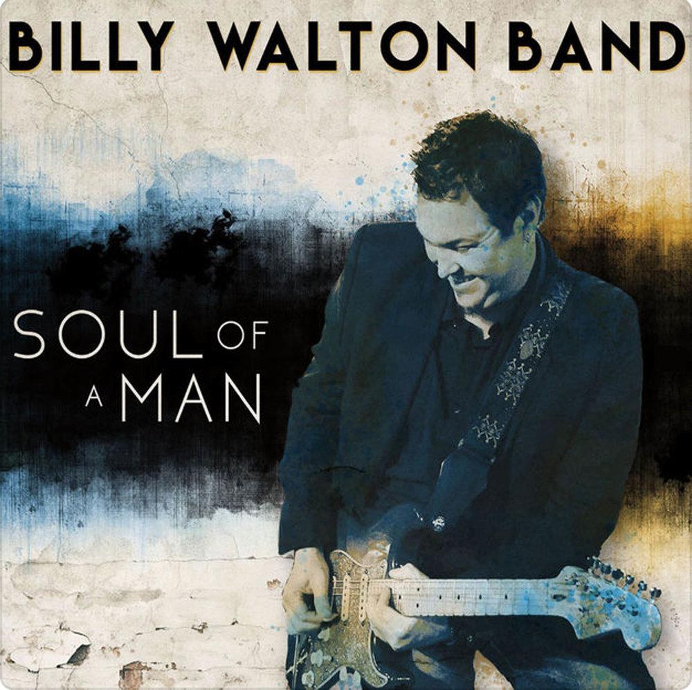 Billy Walton Band Soul of a Man.jpg