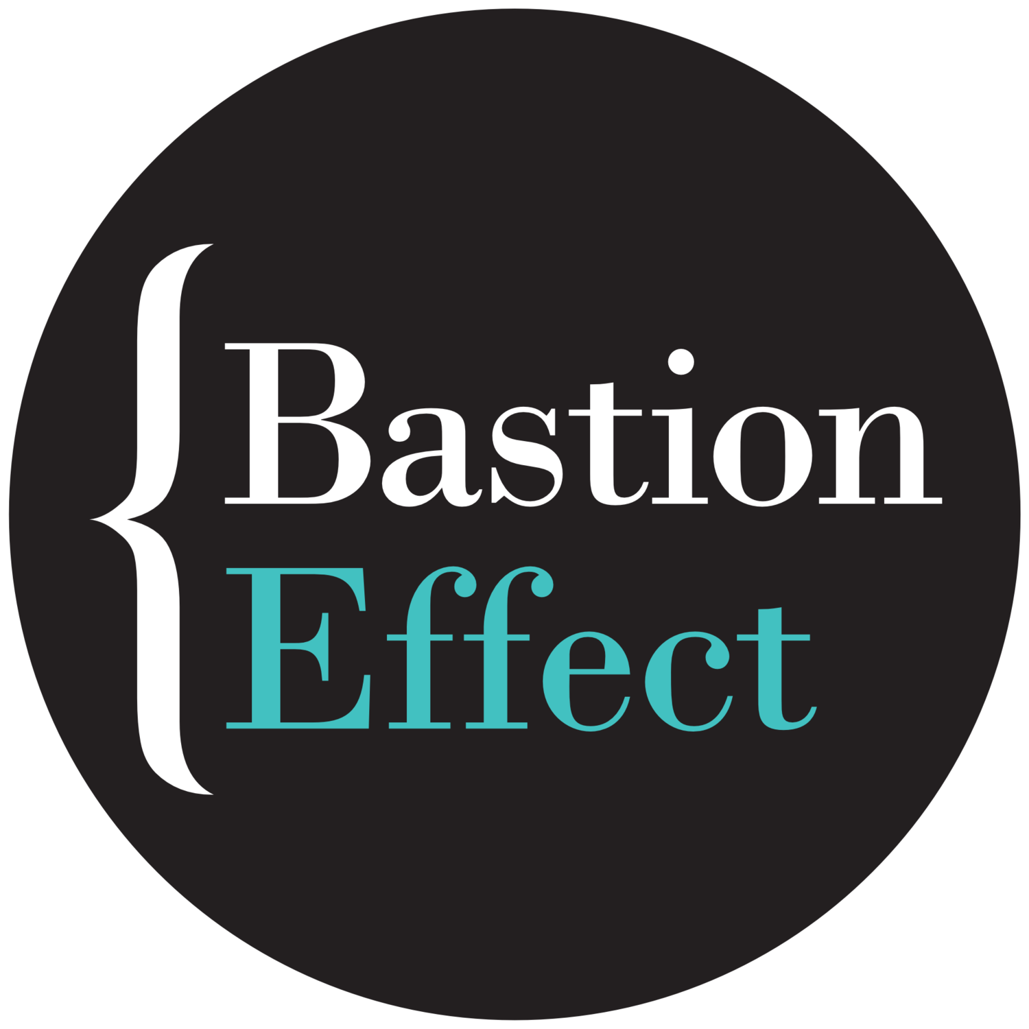 Bastion Effect
