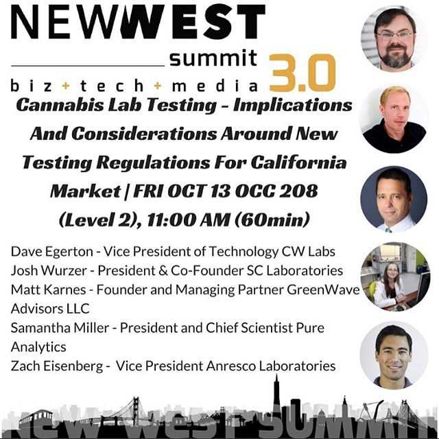 Come see us at @newwestsummit this Friday, October 13th, at 11am. VP of Technical Operations, Dave Egerton will be speaking about the future of lab testing and QA in the California Cannabis industry with forthcoming regulations. #newwestsummit #california #cannabis #marijuana #labtested #cannabiscommunity