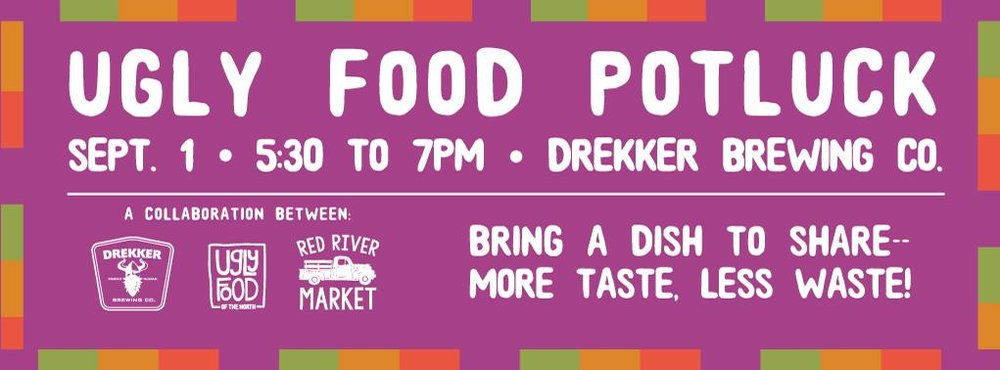 September 2015  - Our very first event was a community potluck at Drekker Brewing Company in conjunction with the Red River Market.   This event was slated to be a one-time event - but our community showed up, and Ugly Food of the North was officially born.