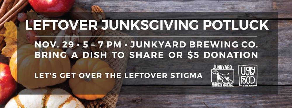 November 2015 -  Leftover Junksgiving Potluck at Junkyard Brewing Company in Moorhead, Minn.