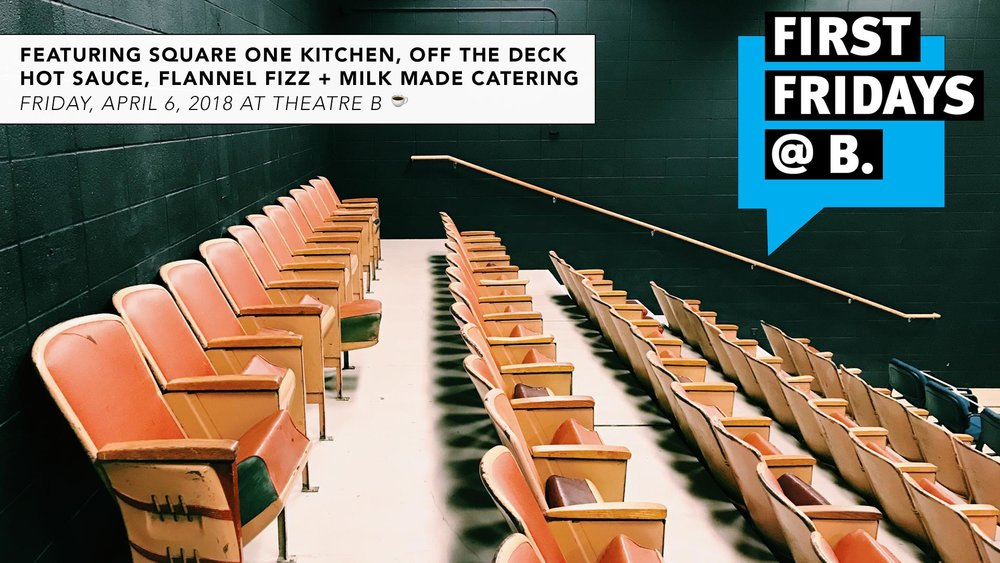 April 6, 2018  - Join us for First Fridays on  Friday, April 6 [doors + coffee at 7:30 a.m.] at Theatre B.  The theme of April's event is Incubator Kitchens & New Food Businesses and will feature presentations by Casey Steele (Square One Kitchen & Rentals), Jeremiah & Rachel Lea Utecht (Off The Deck Hot Sauce and Flannel Fizz) and Megan Lewis (Milk Made).