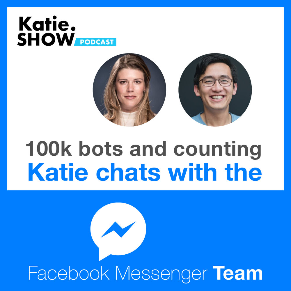 Katie.Show   EP 68: 100k bots and counting. Katie chats with Facebook