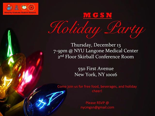 @nycmgsn would like to invite all #STEM graduate students and post-doctoral fellows to our annual holiday party on Dec. 13, 7-9pm @nyulangone.  Take a break from lab, and come join us for food/drinks, and hang out with other NYC graduate students and post-doctoral fellows.  Please RSVP: nycmgsn@gmail.com  Happy Holidays!