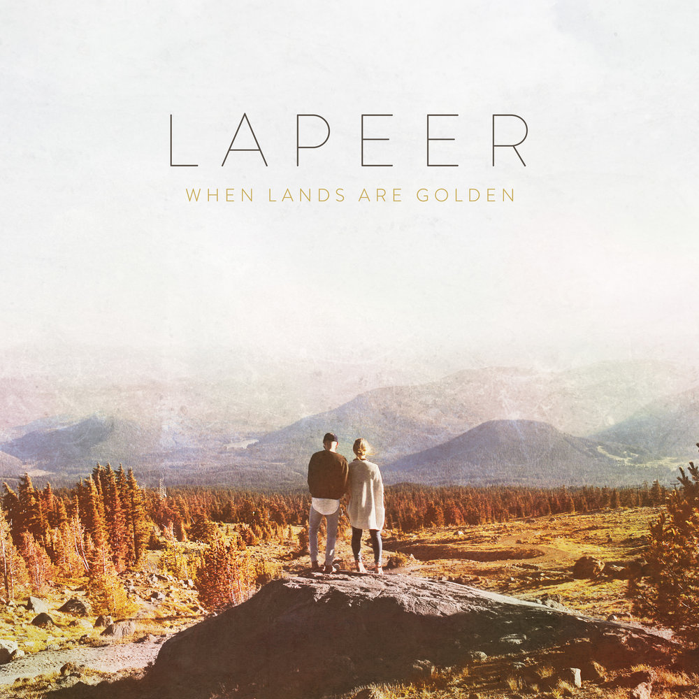 LAPEER - WHEN LANDS ARE GOLDEN - COVER ART.jpg