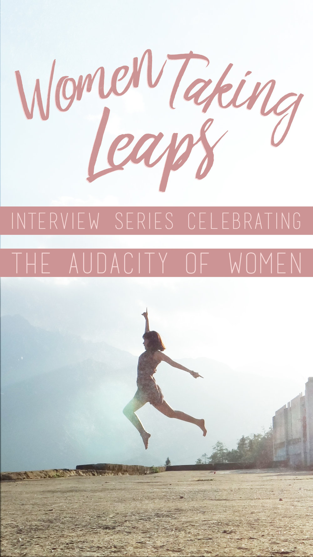Instagram story template for promoting the Women Taking Leaps series. Original PSD file allows for all text to be edited for personalization.