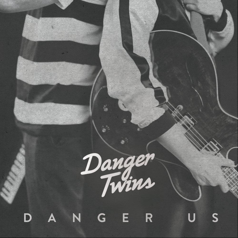 Danger_Twins_DANGER-US_CVR1.jpg