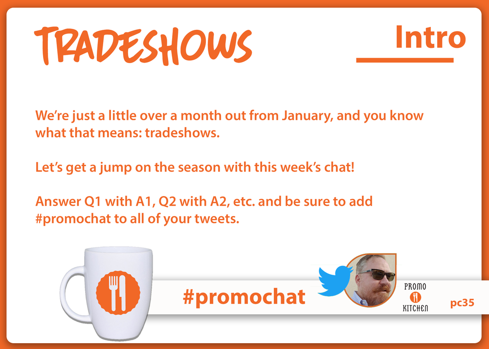 Every Wednesday at 3PM ET / Noon PT, PromoKitchen hosts a new topic on  #promochat . Please join us to share your knowledge!  Below you'll find the archives from the  #promochat on 11/29/17. You can find all of the #promochat transcripts  here .