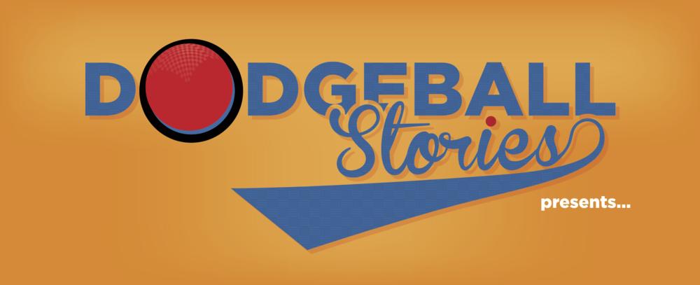 Dodgeball Stories
